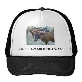 MAKE  MILK RAW NOT WAR ! TRUCKER HAT