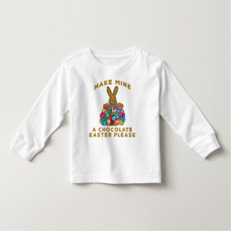 Make Mine A Chocolate Easter Toddler Tee Shirt