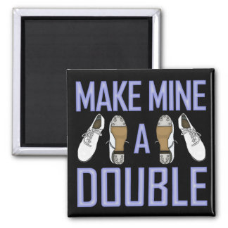 Make Mine a Double Clogging Magnet