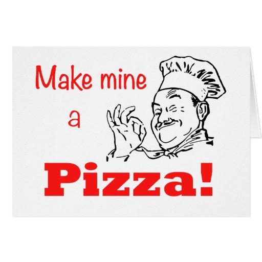 Make Mine a Pizza! Greeting Card