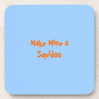 Make Mine a Squidoo - Coasters