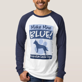 Make Mine Blue T-Shirt