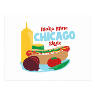 Make Mine Chicago Style Postcard