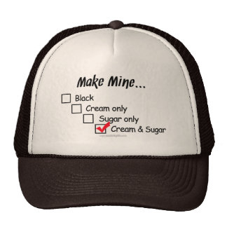Make Mine with Cream and Sugar... Trucker Hat