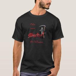 Make Mischief Halloween Skeleton T-Shirt