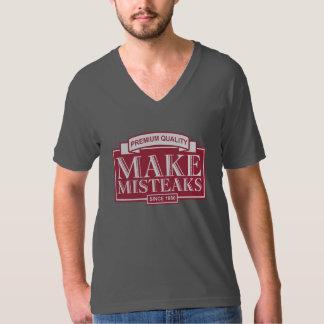 Make Misteaks T-Shirt