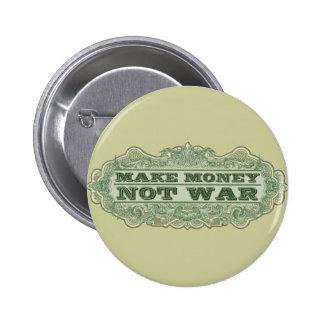 Make Money Not War Button