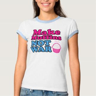 Make Muffins Not War Tshirts