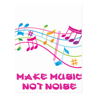 MAKE MUSIC NOT NOISE MAKES MUSIC NOT NOISE POSTCARD