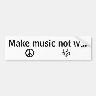 Make music not war car bumper sticker