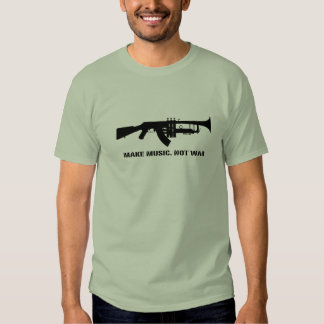 make music not war shirt