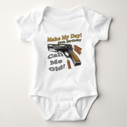 Make My Day 50th Birthday Gifts Baby Bodysuit