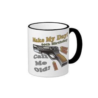 Make My Day 60th Birthday Gifts Ringer Coffee Mug