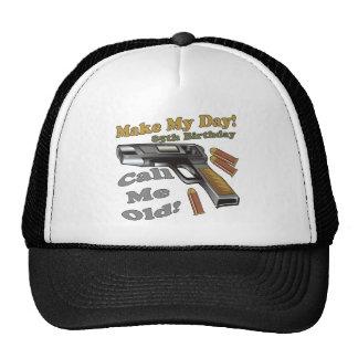 Make My Day 85th Birthday Gifts Trucker Hat