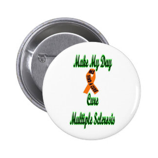make my day-cure ms pin