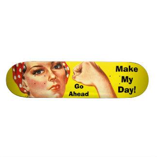 Make My Day! Skateboard