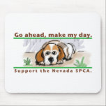 "Make My Day Support the NSPCA! Products Mouse Pad<br><div class=""desc"">Show your support of the Nevada SPCA with these great new products!</div>"