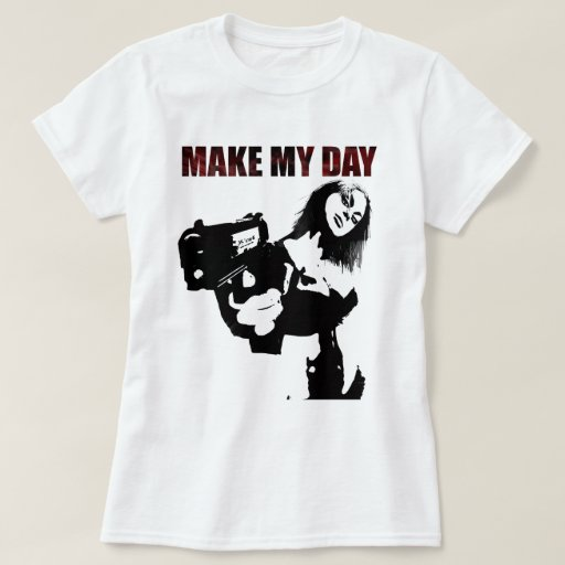 Make my day t shirt zazzle for Make a photo t shirt