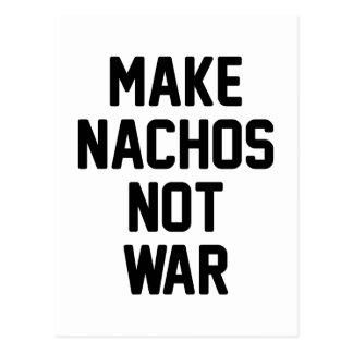 Make Nachos Not War Postcard