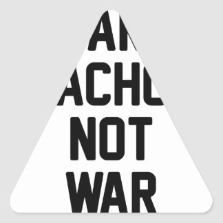 Make Nachos Not War Triangle Sticker