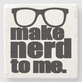 Make Nerd to Me Stone Coaster