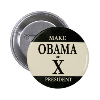 Make OBAMA an X President 2 Inch Round Button