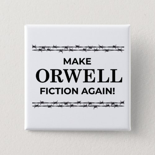Make Orwell Fiction Again button