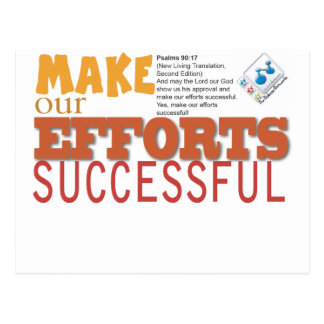 Make Our Efforts Successful Postcard