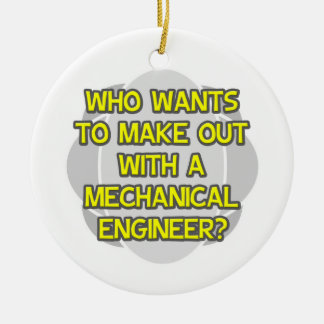 Make Out With a Mechanical Engineer Double-Sided Ceramic Round Christmas Ornament