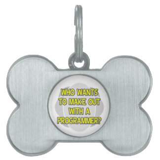 Make Out With a Programmer Pet ID Tag