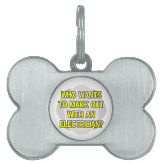 Make Out With an Electrician Pet Name Tags