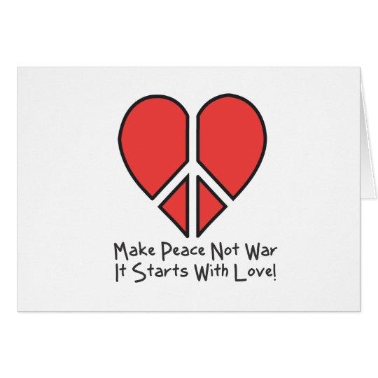 Make Peace Not War Card