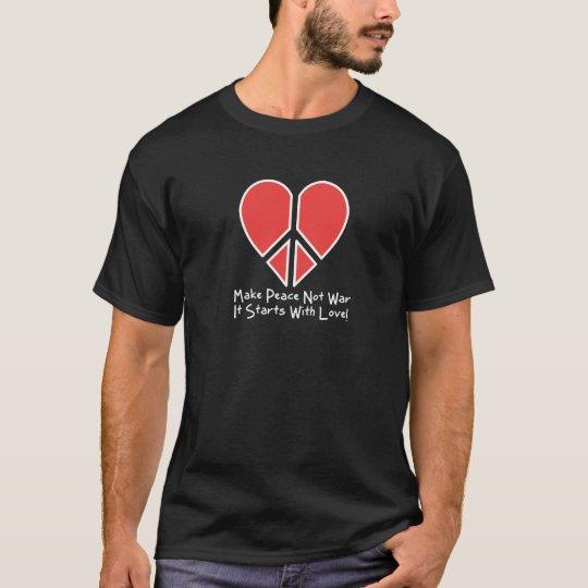 Make Peace Not War T-Shirt