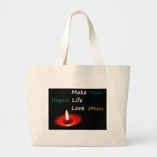 Make Peace, Respect Life, Love Others Tote Bag