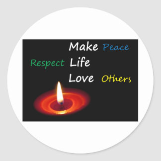 Make Peace, Respect Life, Love Others Classic Round Sticker