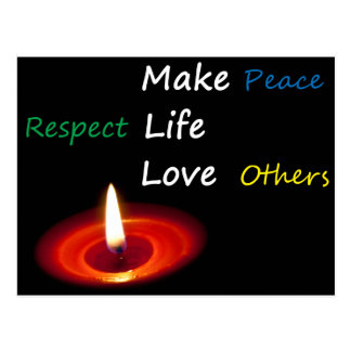 Make Peace, Respect Life, Love Others Postcard