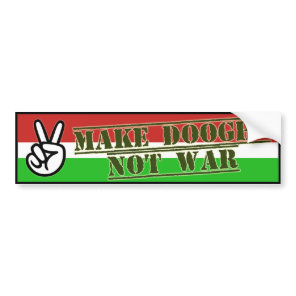 Make Peace With Doogh Not War bumper sticker