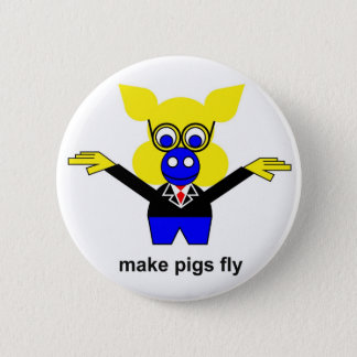 Make pigs fly button