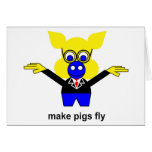 Make pigs fly greeting card