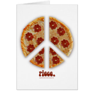 """Make Pizza, Not War"" Greeting Cards"