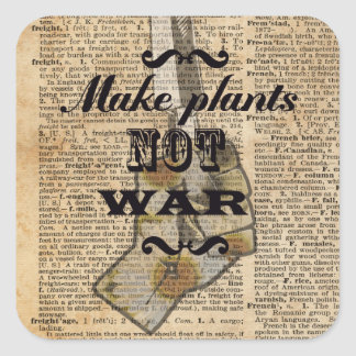 Make Plants,Not War Dictionary Art Square Sticker