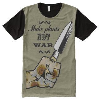 Make Plants,Not War ! Peacfull t-shirt