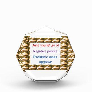 Make Positive Thoughts - let go off negativity Acrylic Award