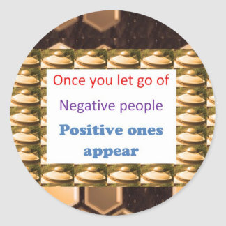 Make Positive Thoughts - let go off negativity Classic Round Sticker