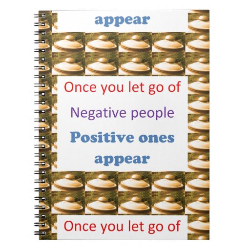 Make Positive Thoughts - let go off negativity Notebook