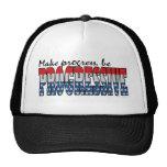 Make progress be a Progressive Trucker Hat