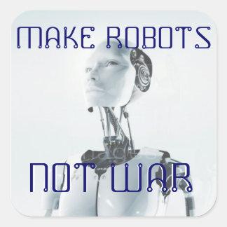make robots not war square sticker