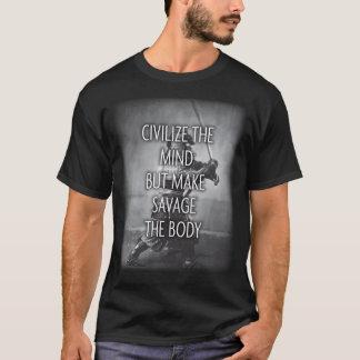 Make Savage The Body - Training Motivational T-Shirt