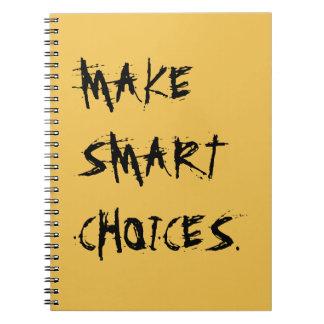 MAKE SMART CHOICES notebook