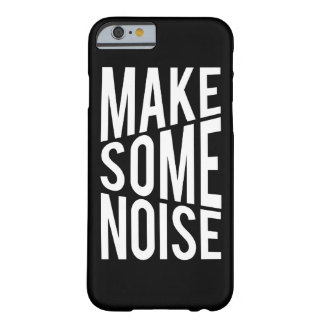 Make Some Noise iPhone 6 Case